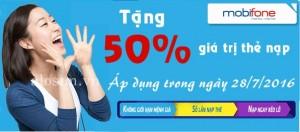 Mobifone tặng 50% giá trị thẻ nạp ngày 28/7/2016