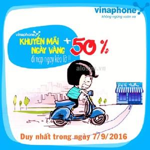 Khuyến mãi ngày vàng 7/9/2016: Vinaphone tặng 50% giá trị thẻ nạp