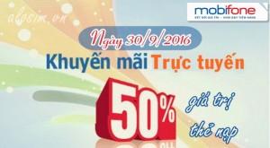 Khuyến mãi trực tuyến ngày 30/9, Mobifone tặng 50% giá trị thẻ nạp